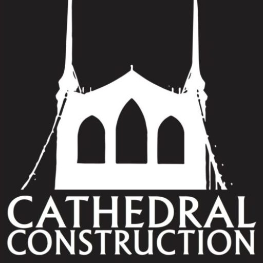 CATHEDRAL CONSTRUCTION
